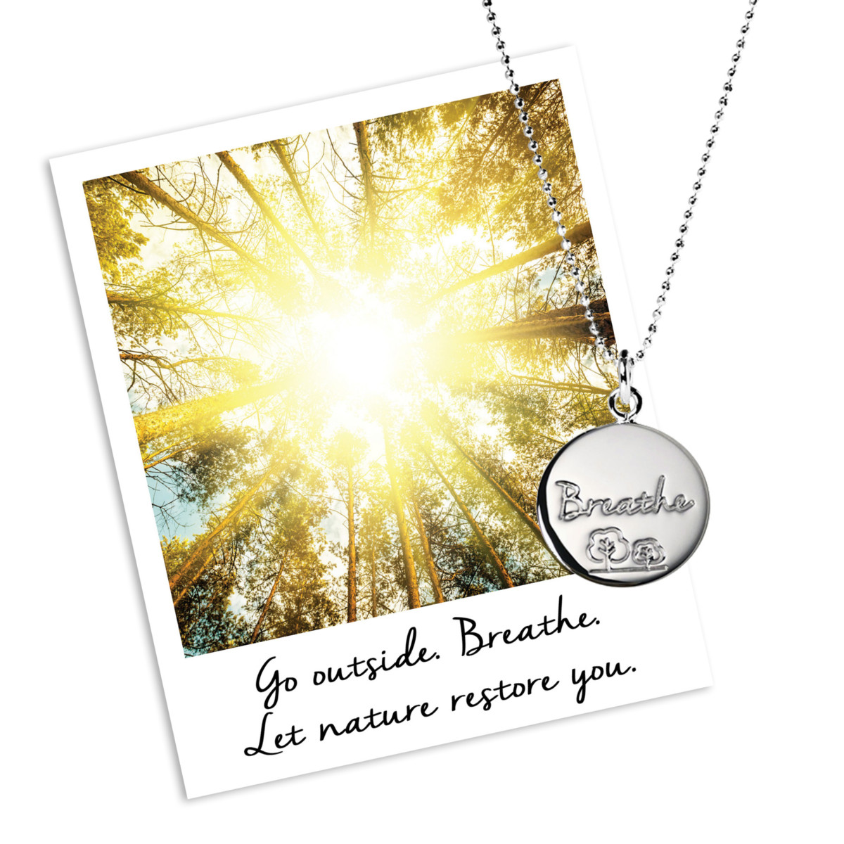 Go outside. Breathe. Let nature restore you, from Mantra Jewellery for Trees for Cities